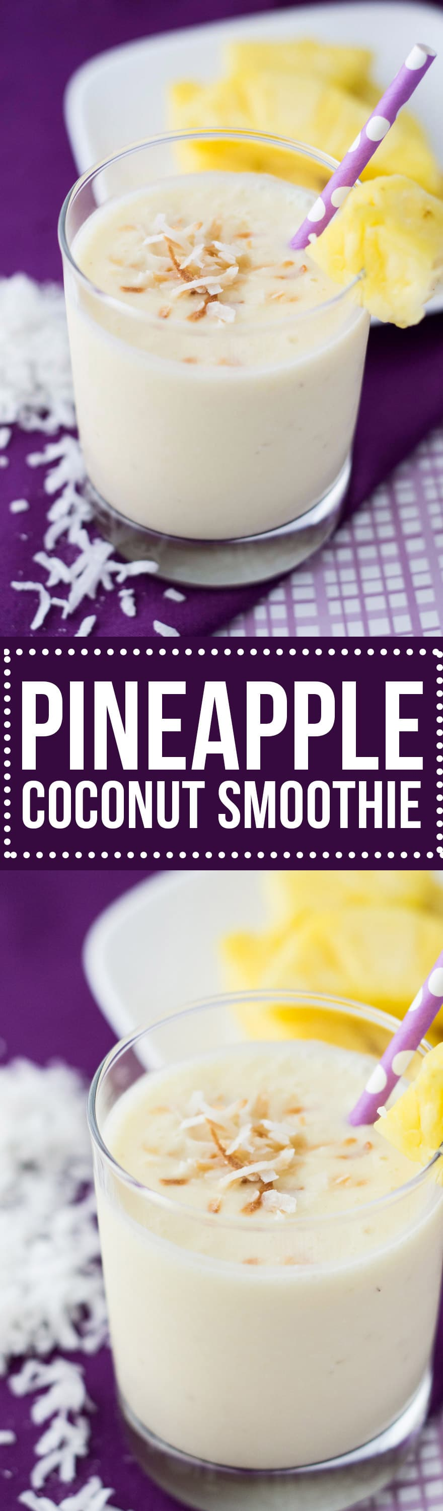 This creamy, dreamy Pineapple Coconut Smoothie will become your go-to smoothie recipe when the weather's hot. It's so smooth and refreshing!